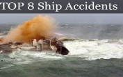 TOP 8 Ship Accidents and sink