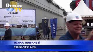 UZMAR SHIPYARD LAUNCHING CEREMONY